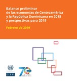 Balance preliminar de las economías de Centroamérica y la República Dominicana en 2018 y perspectivas para 2019