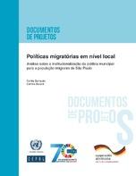 Políticas migratórias em nível local: análise sobre a institucionalização da política municipal para a população imigrante de São Paulo