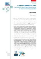 O Big Push Ambiental no Brasil: Investimentos coordenados para um estilo de desenvolvimento sustentável