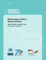 Minería para un futuro bajo en carbono: oportunidades y desafíos para el desarrollo sostenible