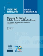 Financing development in Latin America and the Caribbean: The role and perspectives of multilateral development banks