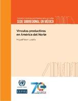 Vínculos productivos en América del Norte