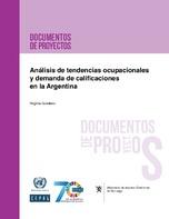Análisis de tendencias ocupacionales y demanda de calificaciones en la Argentina