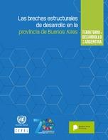 Territorio y desarrollo en la Argentina: las brechas estructurales de desarrollo en la provincia de Buenos Aires