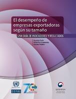 El desempeño de empresas exportadoras según su tamaño: una guía de indicadores y resultados