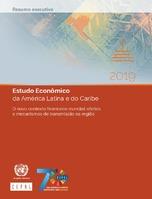 Estudo Econômico da América Latina e do Caribe. O novo contexto financeiro mundial: efeitos e mecanismos de transmissão na região. Resumo executivo