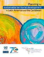 Planning for sustainable territorial development in Latin America and the Caribbean