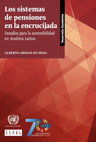 Los sistemas de pensiones en la encrucijada: desafíos para la sostenibilidad en América Latina