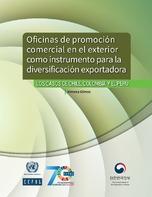 Oficinas de promoción comercial en el exterior como instrumento para la diversificación exportadora: los casos de Chile, Colombia y el Perú