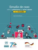 Estudio de caso sobre la gobernanza del sector minero en el Ecuador