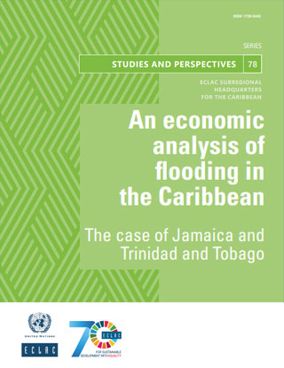 An economic analysis of flooding in the Caribbean: The case of Jamaica and Trinidad and Tobago