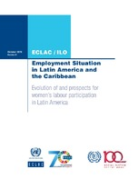 Employment Situation in Latin America and the Caribbean: Evolution of and prospects for women's labour participation in Latin America