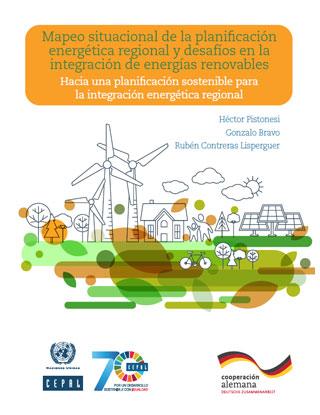Mapeo situacional de la planificación energética regional y desafíos en la integración de energías renovables: hacia una planificación sostenible para la integración energética regional
