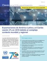 Claves de la CEPAL para el desarrollo Nº 6: Perspectivas del Comercio Internacional 2019