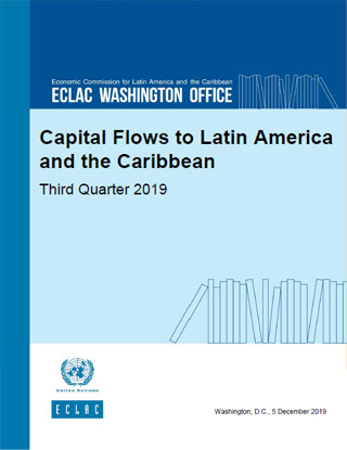 Capital Flows to Latin America and the Caribbean: Third Quarter 2019