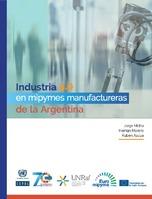 Industria 4.0 en mipymes manufactureras de la Argentina