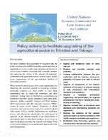 Policy Brief: Policy actions to facilitate upgrading of the agricultural sector in Trinidad and Tobago