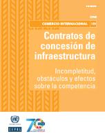 Contratos de concesión de infraestructura: incompletitud, obstáculos y efectos sobre la competencia