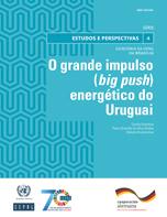 O grande impulso (big push) energético do Uruguai