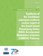 Synthesis of the Caribbean subregion midterm review report of the Small Island Developing States (SIDS) Accelerated Modalities of Action (SAMOA) Pathway