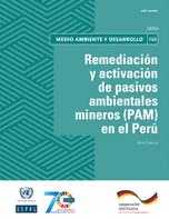 Remediación y activación de pasivos ambientales mineros (PAM) en el Perú