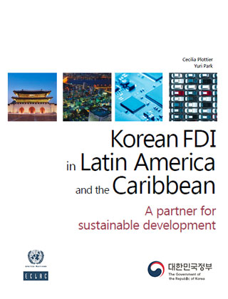 Korean FDI in Latin America and the Caribbean: A partner for sustainable development