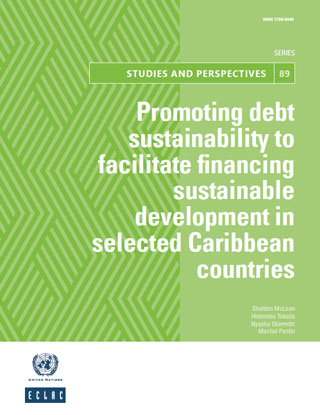 Promoting debt sustainability to facilitate financing sustainable development in selected Caribbean countries: A scenario analysis of the ECLAC debt for climate adaptation swap initiative