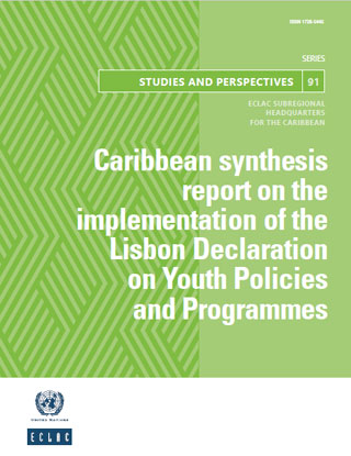 Caribbean synthesis report on the implementation of the Lisbon Declaration on Youth Policies and Programmes