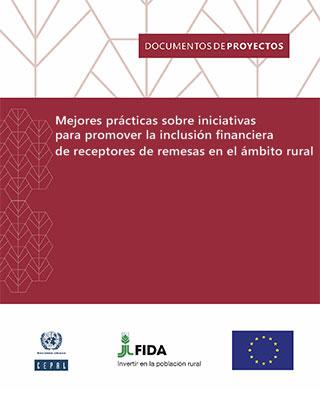 Mejores prácticas sobre iniciativas para promover la inclusión financiera de receptores de remesas en el ámbito rural