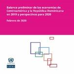 Balance preliminar de las economías de Centroamérica y la República Dominicana en 2019 y perspectivas para 2020