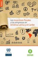 Los incentivos fiscales a las empresas en América Latina y el Caribe. Síntesis