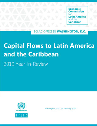 Capital Flows to Latin America and the Caribbean: 2019 Year-in-Review