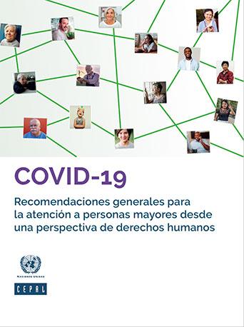COVID-19: Recomendaciones generales para la atención a personas mayores desde una perspectiva de derechos humanos