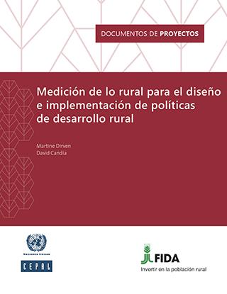 Medición de lo rural para el diseño e implementación de políticas de desarrollo rural