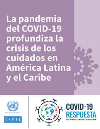 La pandemia del COVID-19 profundiza la crisis de los cuidados en América Latina y el Caribe
