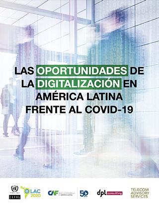 Las oportunidades de la digitalización en América Latina frente al COVID-19