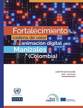 Fortalecimiento de la cadena de valor de la animación digital en Manizales (Colombia)