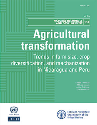 Agricultural transformation: Trends in farm size, crop diversification, and mechanization in Nicaragua and Peru