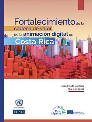Fortalecimiento de la cadena de valor de la animación digital en Costa Rica