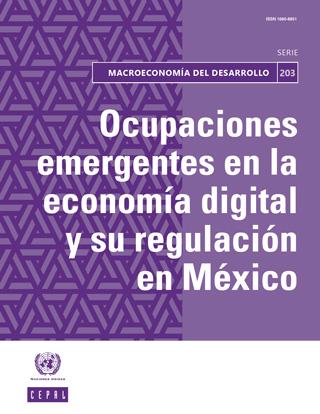 Ocupaciones emergentes en la economía digital y su regulación en México