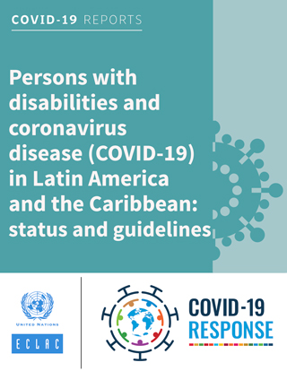 Persons with disabilities and coronavirus disease (COVID-19) in Latin America and the Caribbean: status and guidelines