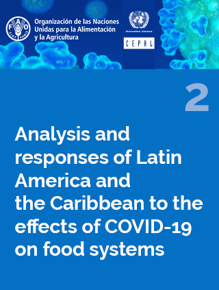 Analysis and responses of Latin America and the Caribbean to the effects of COVID-19 on food systems N° 2