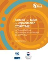 Síntesis del taller de capacitación CORPYME: la Ventanilla Única para la Internacionalización de las PYMES