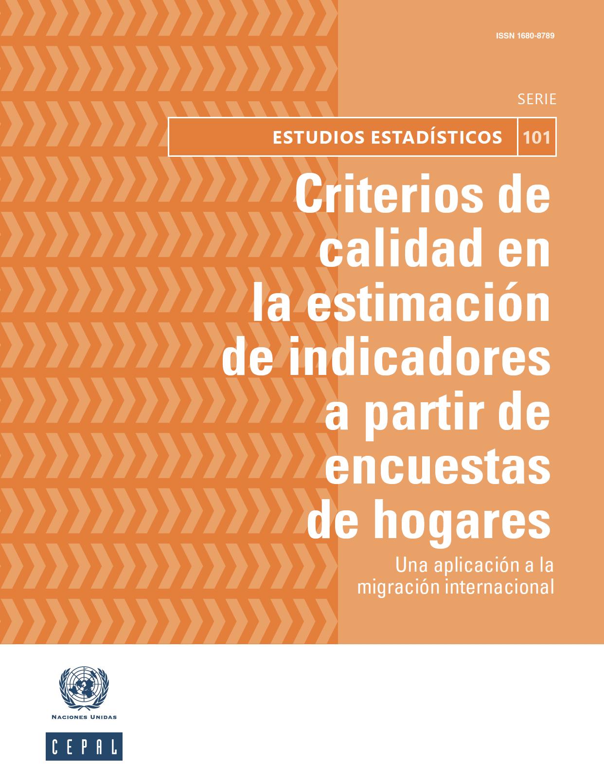 Criterios de calidad en la estimación de indicadores a partir de encuestas de hogares: una aplicación a la migración internacional