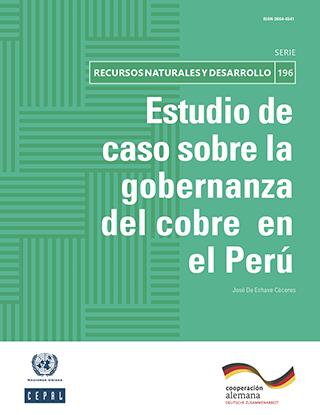 Estudio de caso sobre la gobernanza del cobre en el Perú