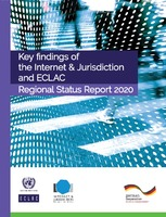 Key findings of the Internet & Jurisdiction and ECLAC: Regional Status Report 2020