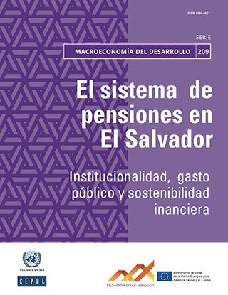 El sistema de pensiones en El Salvador: institucionalidad, gasto público y sostenibilidad financiera