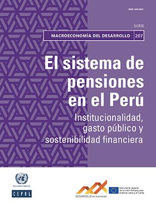 El sistema de pensiones en el Perú: institucionalidad, gasto público y sostenibilidad financiera