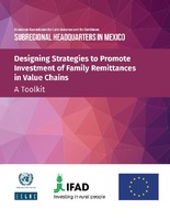 Designing Strategies to Promote Investment of Family Remittances in Value Chains: A Toolkit