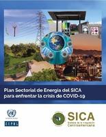 Plan Sectorial de Energía del SICA para enfrentar la crisis de COVID-19